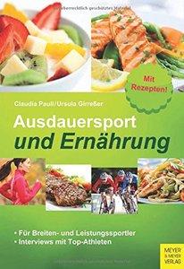 Ausdauersport und Ernährung: Für Breiten- und Leistungssportler (Repost)