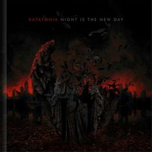 Katatonia - Night is the New Day (2009) [2CD+DVD, 10th Anniversary Edition 2019]