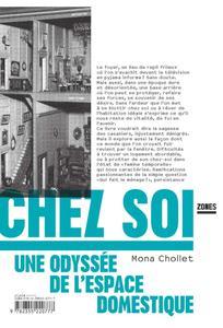 """Mona Chollet, """"Chez soi : Une odyssée de l'espace domestique"""""""