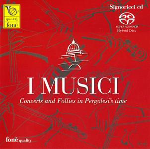 I Musici - Concerts & Follies in Pergolesi's time (2009) [Limited Edition,SACD] PS3 ISO