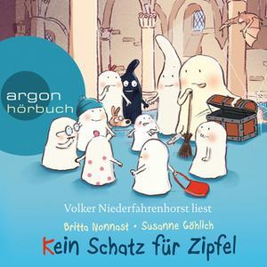 «10 kleine Burggespenster: Kein Schatz für Zipfel» by Britta Nonnast,Susanne Göhlich