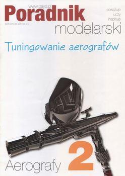 Poradnik Modelarski. Aerografy cz.2 Tuningowanie Aerografow