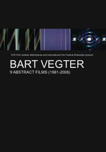 Bart Vegter: 9 Abstract Films (1981-2008)