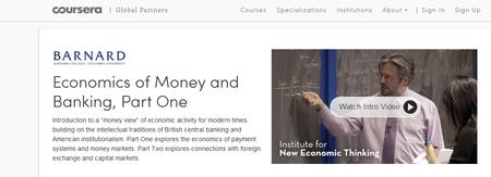 Coursera: Economics of Money and Banking - Part One (Columbia University)