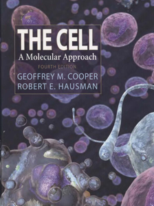 G. M. Cooper - The Cell: A Molecular Approach (4th edition)