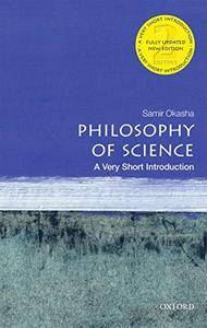 Philosophy of Science: A Very Short Introduction, 2nd Edition