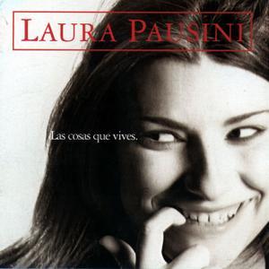 Laura Pausini - Las Cosas Que Vives (2005)