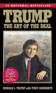 Donald J. Trump, Tony Schwartz - Trump: The Art of the Deal