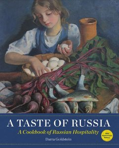 A Taste of Russia: A Cookbook of Russia Hospitality (repost)