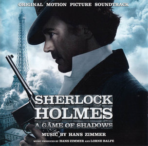 Hans Zimmer - Sherlock Holmes: A Game of Shadows - Original Motion Picture Soundtrack (2011) [Re-Up]
