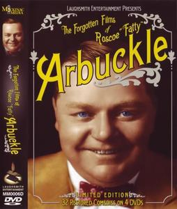 "Forgotten Films Of Roscoe ""Fatty"" Arbuckle (1913-1932)"