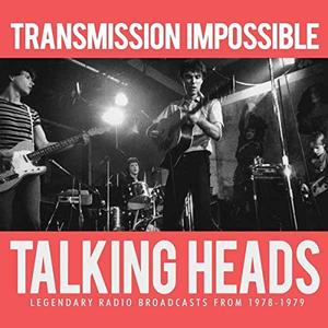 Talking Heads - Transmission Impossible (2015)