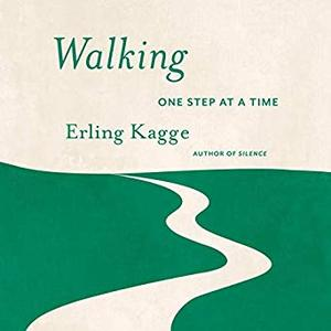 Walking: One Step at a Time [Audiobook]