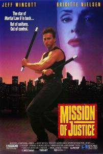 Martial Law 3 / Mission Of Justice (1992)