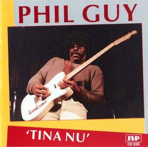Phil Guy - Tina Nu (1988)