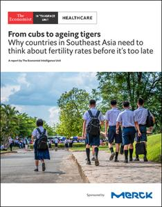 The Economist (Intelligence Unit) - Healthcare, From cubs to ageing tigers (2019)
