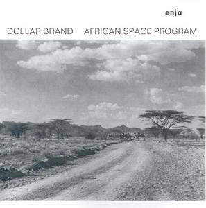 Dollar Brand - African Space Program (1974) {Enja}