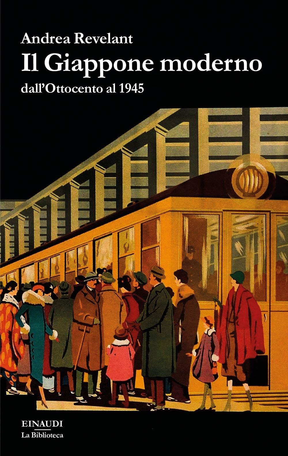 Andrea Revelant - Il Giappone moderno dall'Ottocento al 1945 (2018)