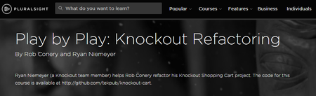 Play by Play: Knockout Refactoring [repost]