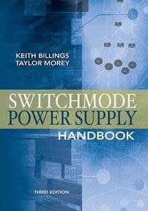 Switchmode Power Supply Handbook, 3rd Edition (repost)