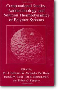Mark D. Dadmun (Editor), et al, «Computational Studies, Nanotechnology, and Solution Thermodynamics of Polymer Systems»