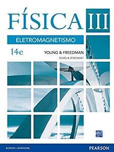 Física III, Sears e Zemansky: eletromagnetismo