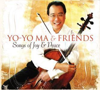 Yo-Yo Ma & Friends - Songs of Joy & Peace (2008) (REPOST)