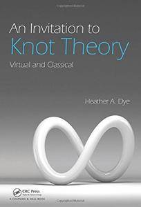 An Invitation to Knot Theory: Virtual and Classical