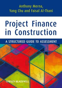 Project Finance in Construction: A Structured Guide to Assessment