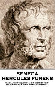 «Hercules Furens» by Seneca