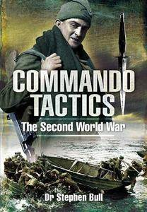 Commando Tactics : the Second World War (Repost)