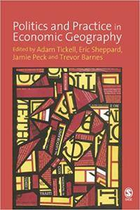 Politics and Practice in Economic Geography (Repost)