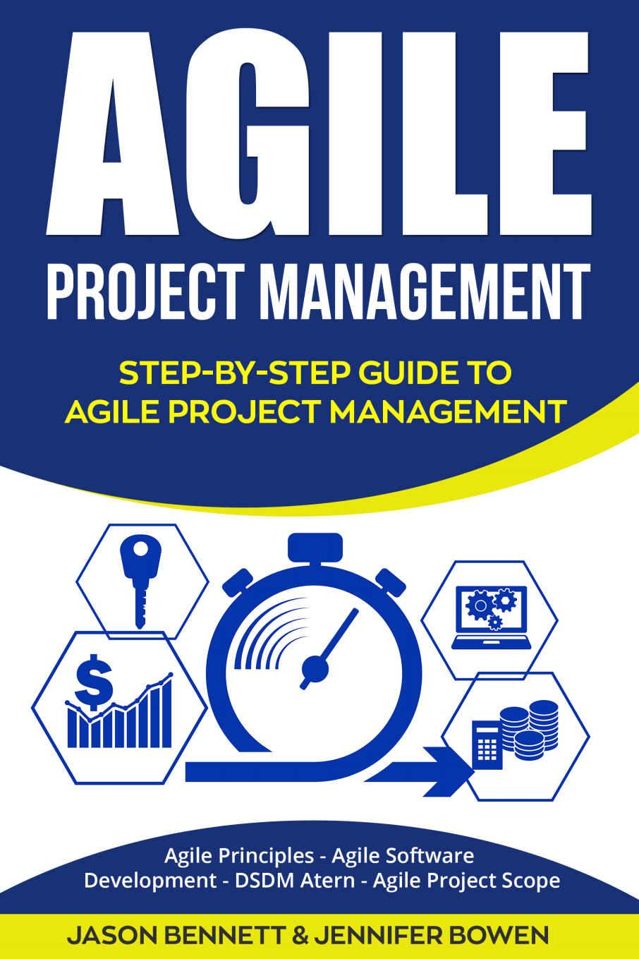 Agile Project Management: Step-by-Step Guide to Agile Project Management