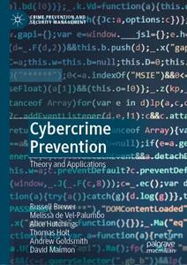 Cybercrime Prevention: Theory and Applications