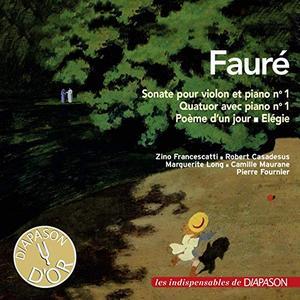 VA - Fauré: Sonate pour violon No. 1, Quatuor avec piano No. 1, Poème d'un jour, Elégie, Ballade pour piano et orchestre (2018)