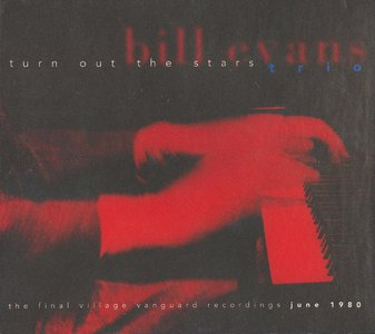 Bill Evans Trio - Turn Out The Stars: The Final Village Vanguard Recordings, June 1980 {6CD Box Set Warner 9 45925-2 rel 1996}