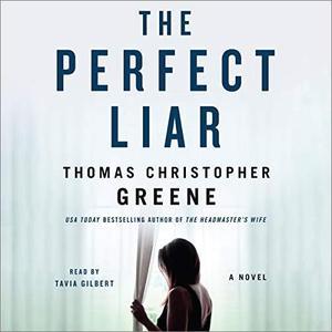 The Perfect Liar: A Novel [Audiobook]