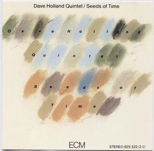 Dave Holland Quintet - Seeds of Time (1985) {ECM 1292}