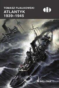 Atlantyk 1939-1945 (Historyczne Bitwy 225)