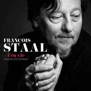 François Staal - L'en-vie (Passants nous sommes) (2019)