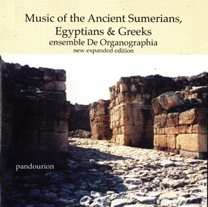 Music of the Ancient Sumerians, Egyptians & Greeks (De Organographia)