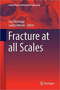 Fracture at all Scales (Repost)