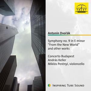 "Miklós Perényi, Concerto Budapest feat. András Keller - Dvořák: Symphony No. 9 in E Minor, Op. 95, B. 178 ""From the New World"""