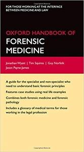 Oxford Handbook of Forensic Medicine (Repost)