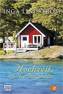 Hochzeit in Hardingsholm - Inga Lindström