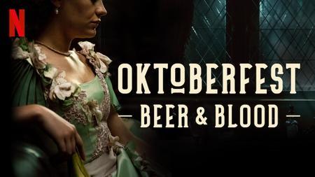 Oktoberfest Beer And Blood (Season 1)