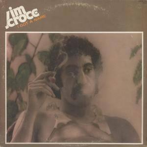 Jim Croce - I Got A Name (1973) US 1st Pressing - LP/FLAC In 24bit/96kHz