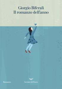 Giorgio Biferali - Il romanzo dell'anno