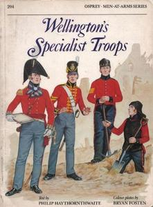 Wellington's Specialist Troops (Men-at-Arms Series 204)