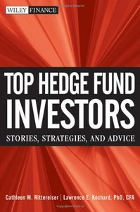 Top Hedge Fund Investors: Stories, Strategies, and Advice (repost)